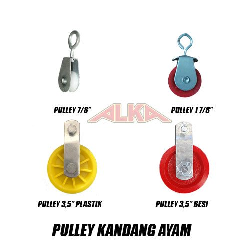 "Pulley kandang ayam close house, pulley kandang ayam open, pulley kecil, pulley medium, pulley besar plastik, pulley besar besi, pulley 7/8"", pulley medium 1 7/8"", pulley besar 3,5"", pulley besi 3,5"""